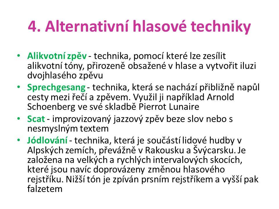 4. Alternativní hlasové techniky
