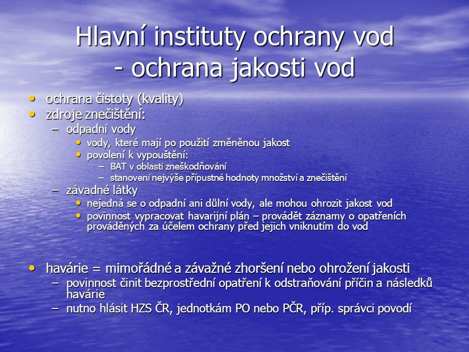 Hlavní instituty ochrany vod - ochrana jakosti vod