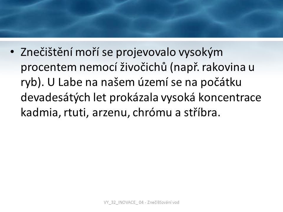 VY_32_INOVACE_ 04 - Znečišťování vod