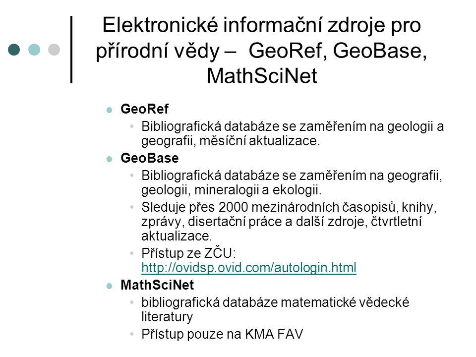 Elektronické informační zdroje pro přírodní vědy – GeoRef, GeoBase, MathSciNet