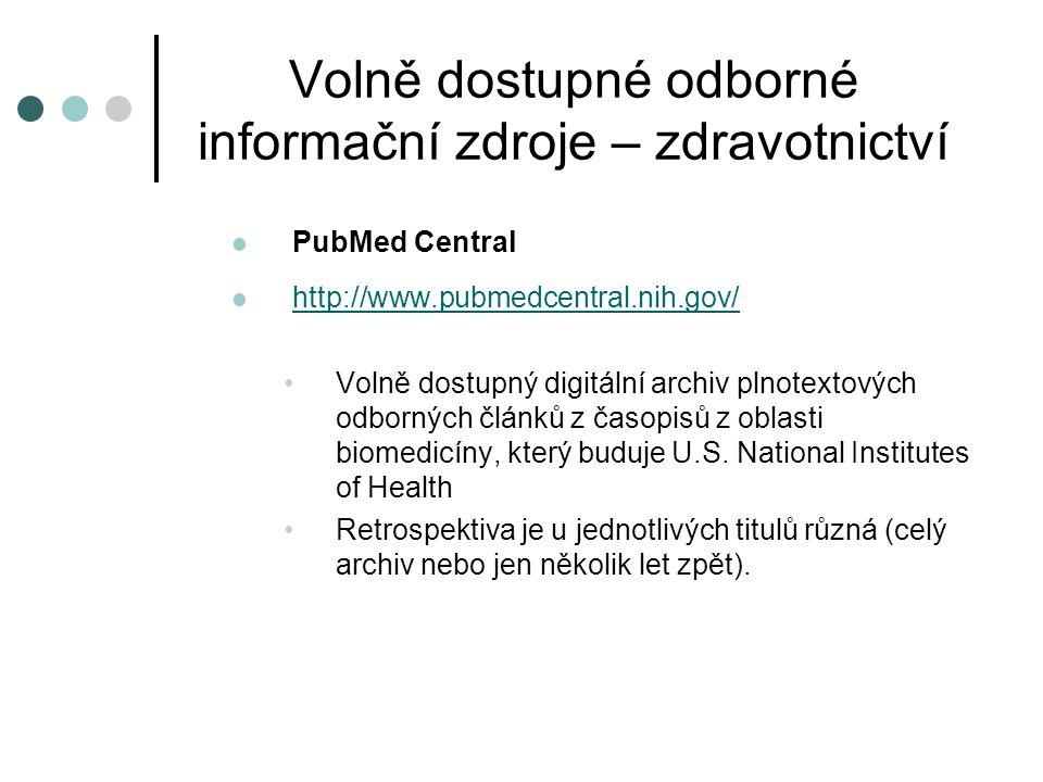 Volně dostupné odborné informační zdroje – zdravotnictví