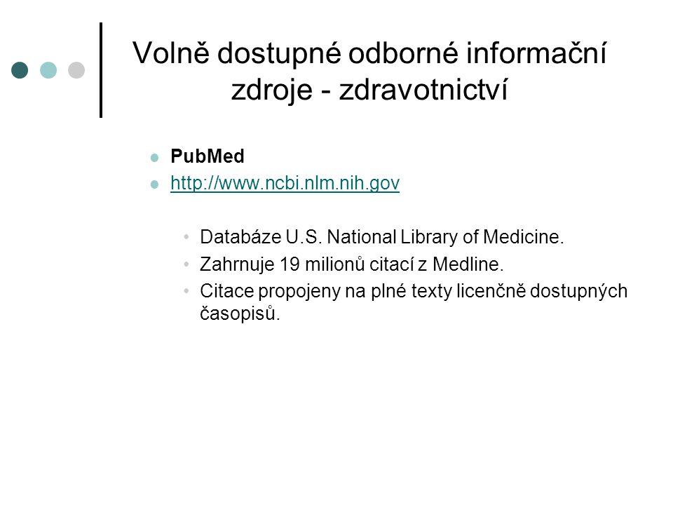 Volně dostupné odborné informační zdroje - zdravotnictví