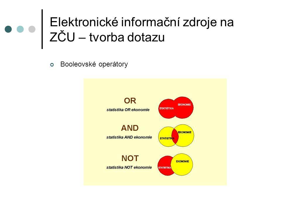 Elektronické informační zdroje na ZČU – tvorba dotazu