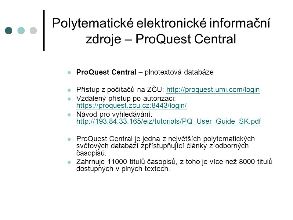 Polytematické elektronické informační zdroje – ProQuest Central