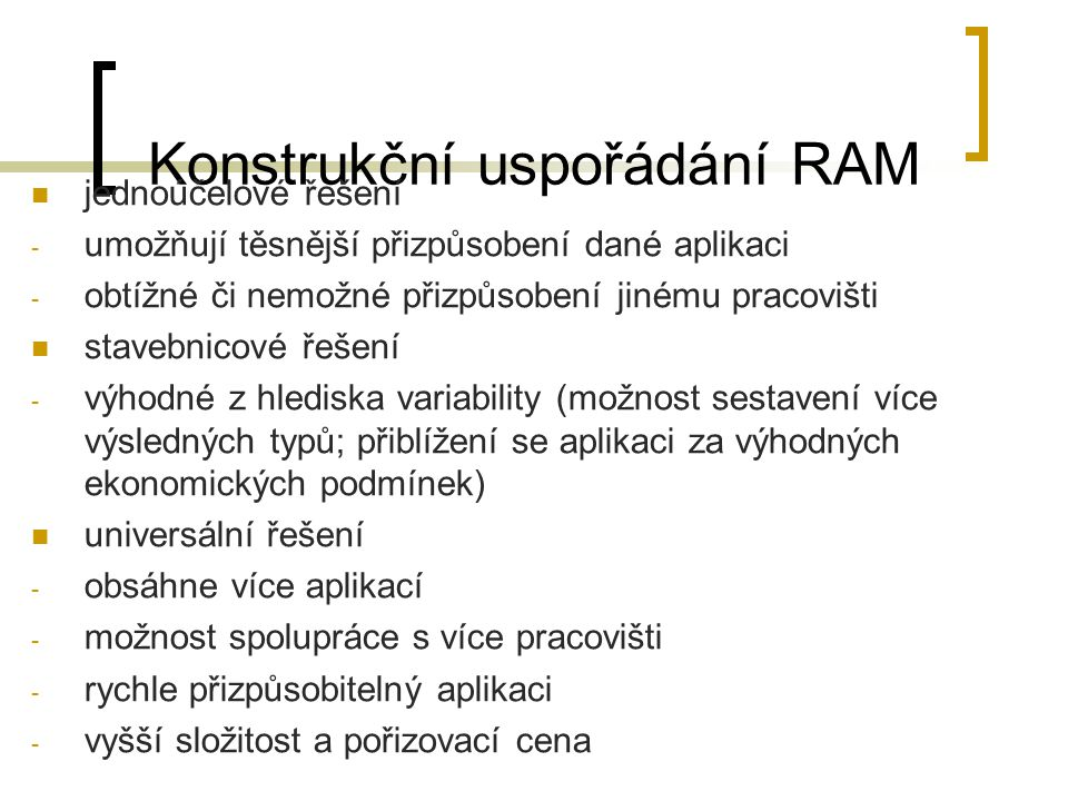 Konstrukční uspořádání RAM