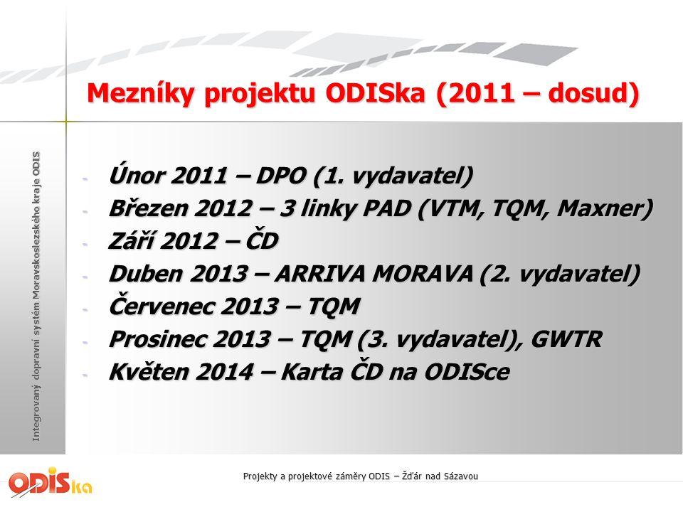 Mezníky projektu ODISka (2011 – dosud)