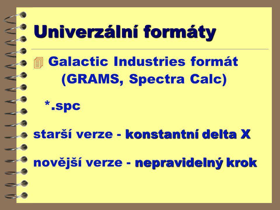 Univerzální formáty Galactic Industries formát (GRAMS, Spectra Calc)