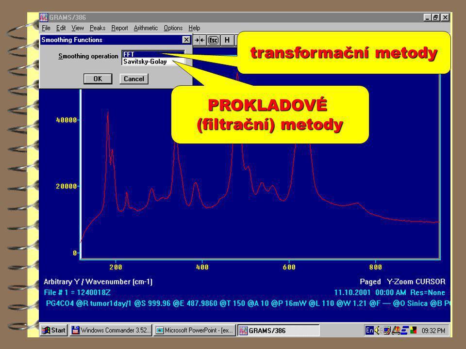 transformační metody PROKLADOVÉ (filtrační) metody
