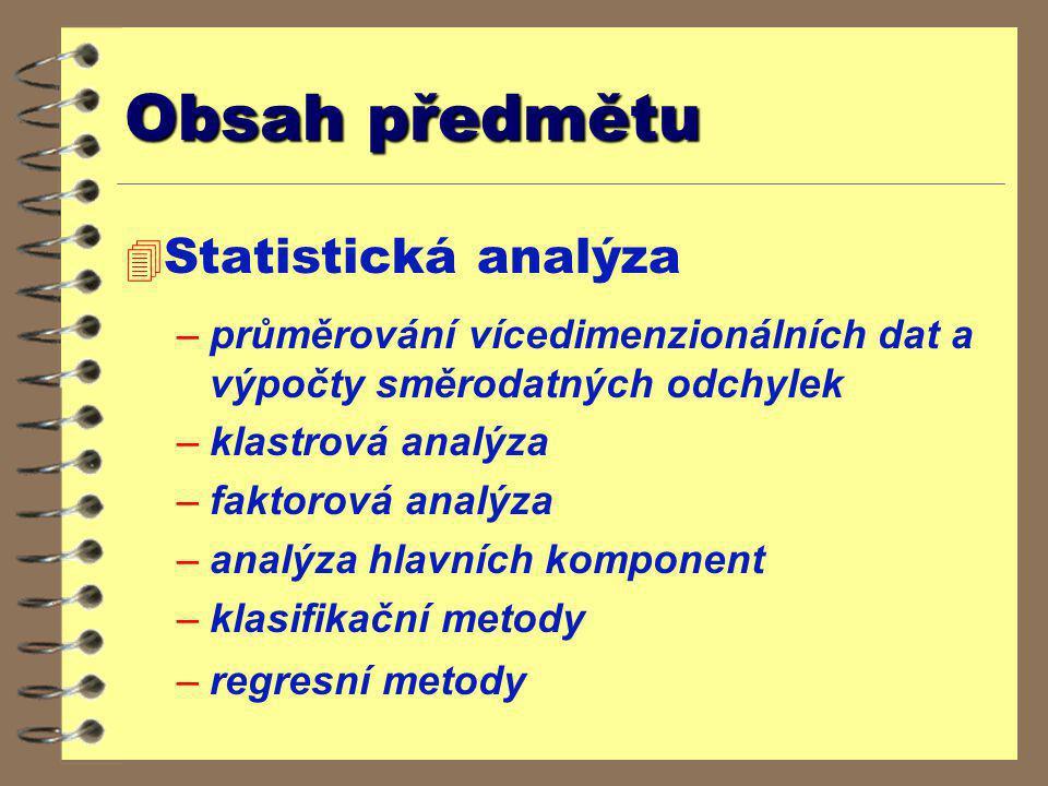 Obsah předmětu Statistická analýza