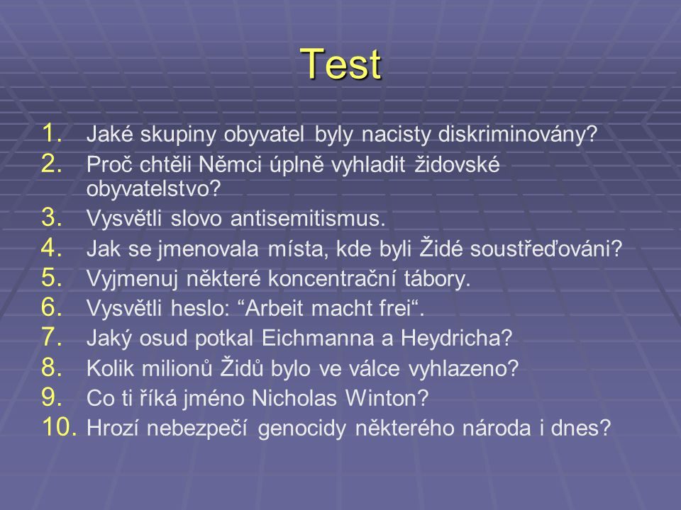 Test Jaké skupiny obyvatel byly nacisty diskriminovány