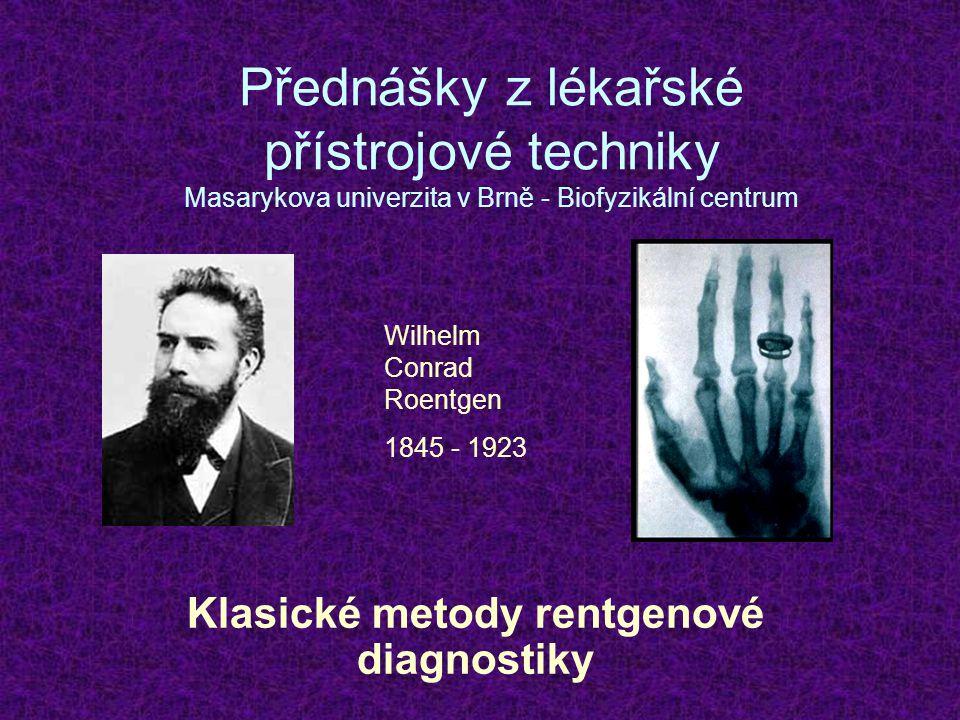 Klasické metody rentgenové diagnostiky
