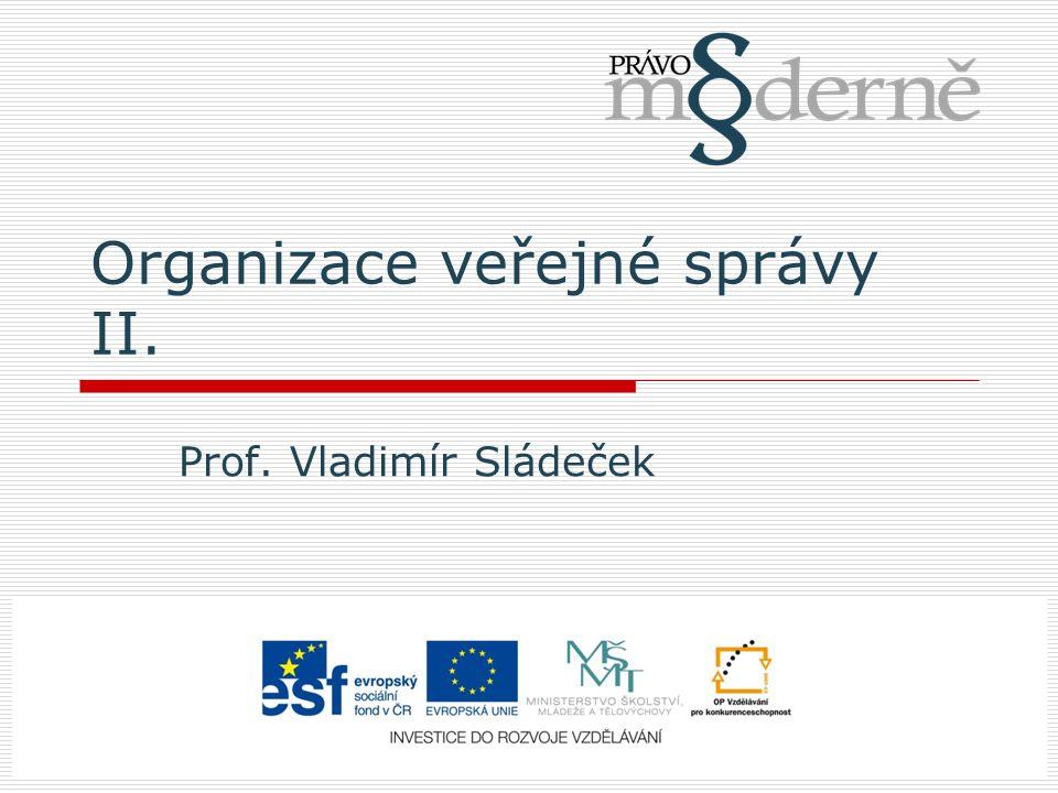 Organizace veřejné správy II.