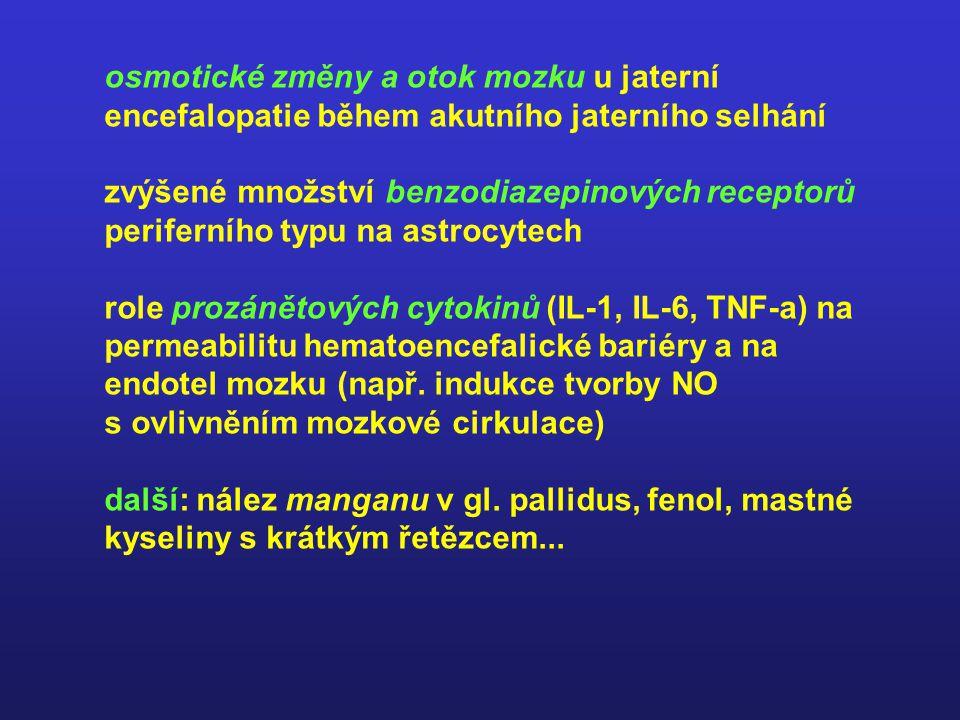 osmotické změny a otok mozku u jaterní encefalopatie během akutního jaterního selhání
