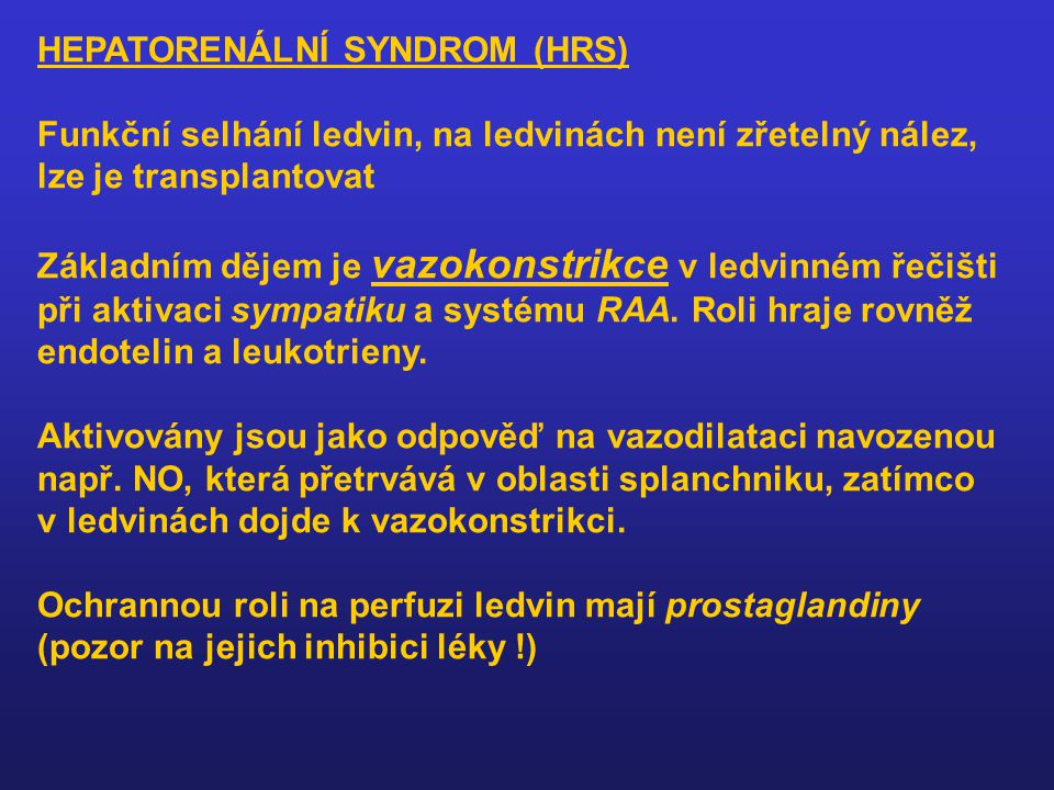 HEPATORENÁLNÍ SYNDROM (HRS)