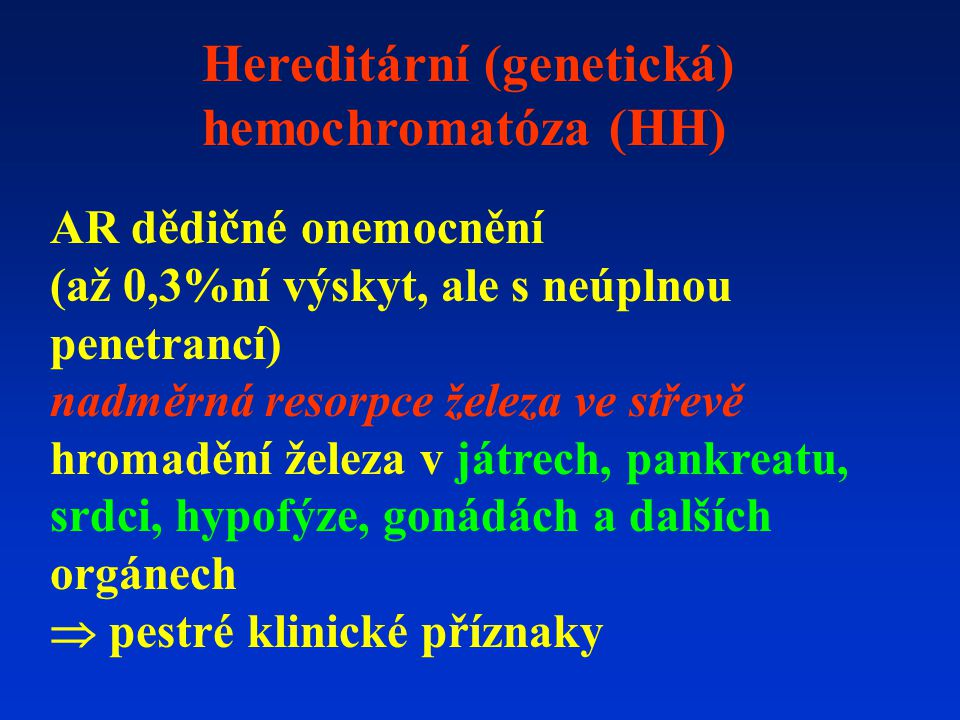 Hereditární (genetická) hemochromatóza (HH)