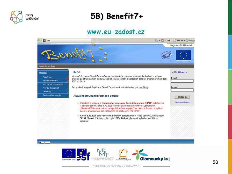 5B) Benefit7+ www.eu-zadost.cz