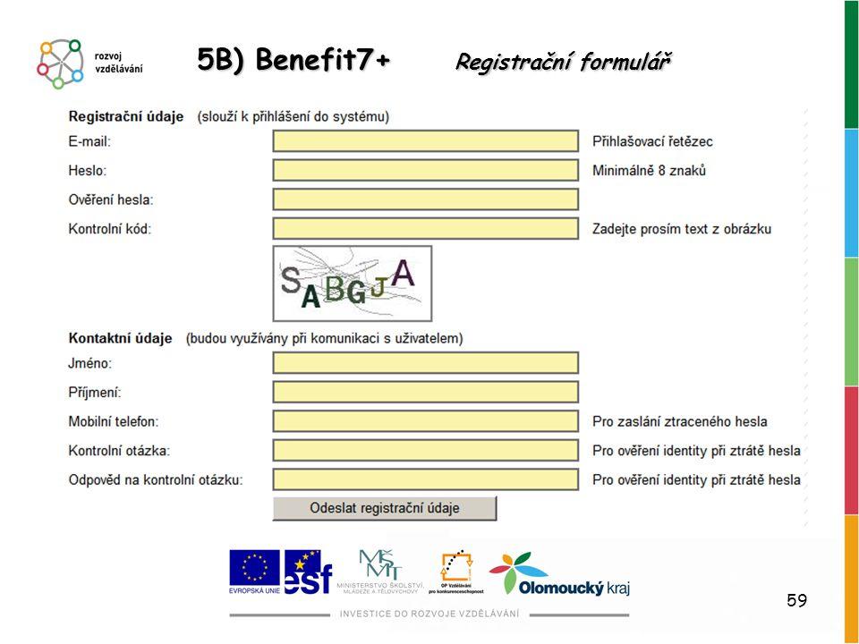 5B) Benefit7+ Registrační formulář