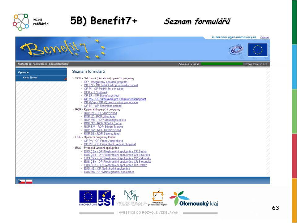 5B) Benefit7+ Seznam formulářů
