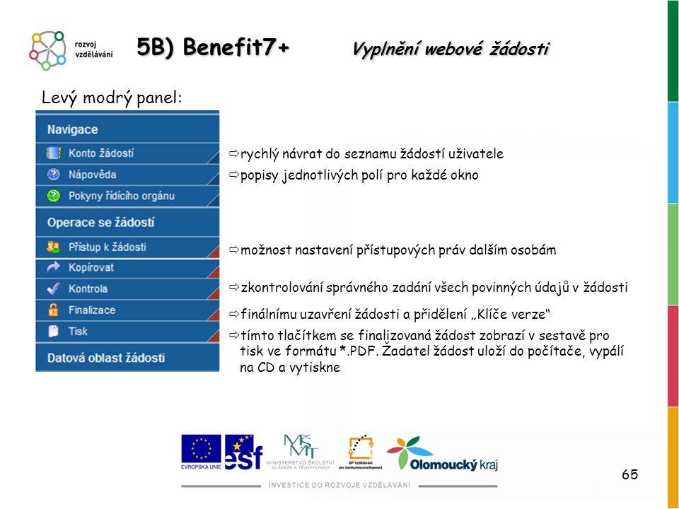 5B) Benefit7+ Vyplnění webové žádosti