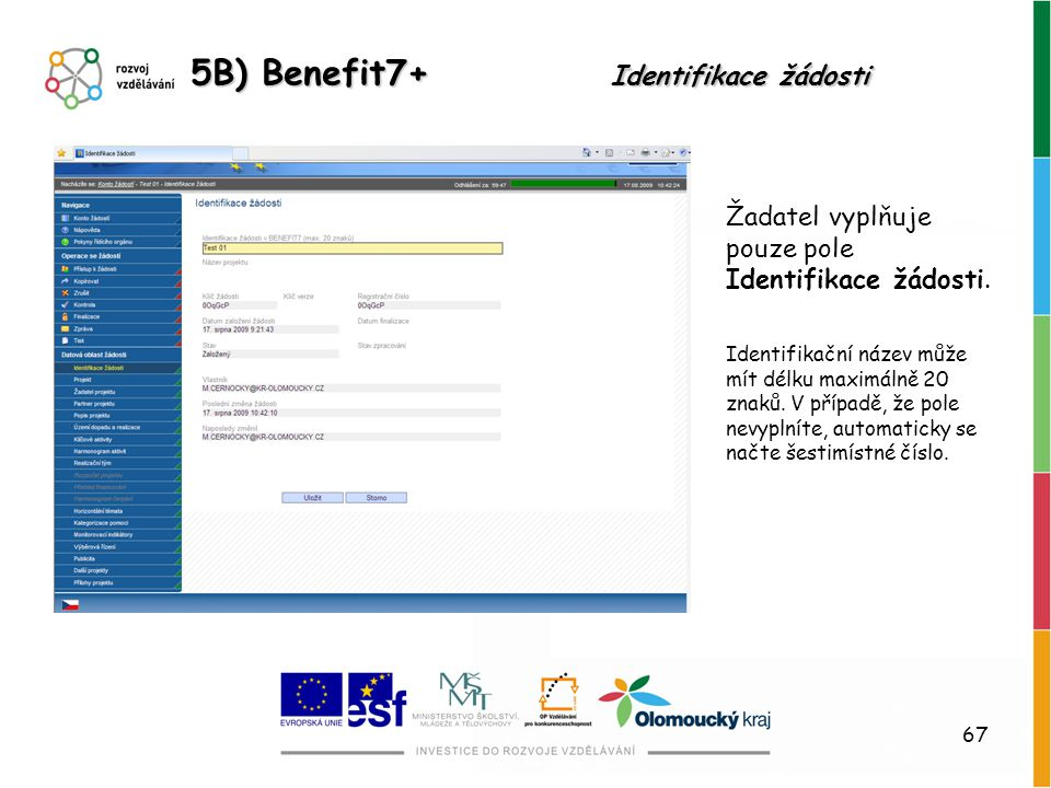 5B) Benefit7+ Identifikace žádosti
