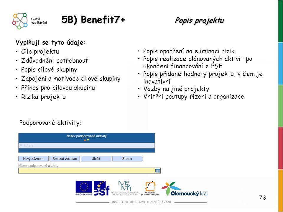 5B) Benefit7+ Popis projektu