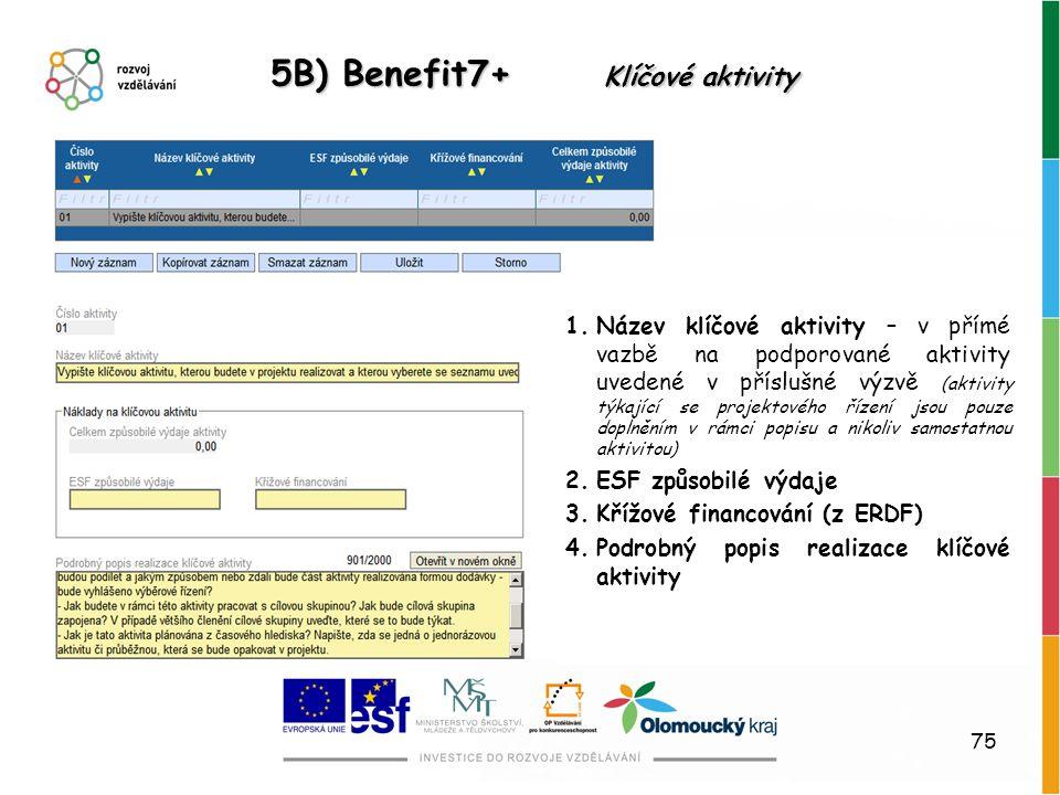 5B) Benefit7+ Klíčové aktivity