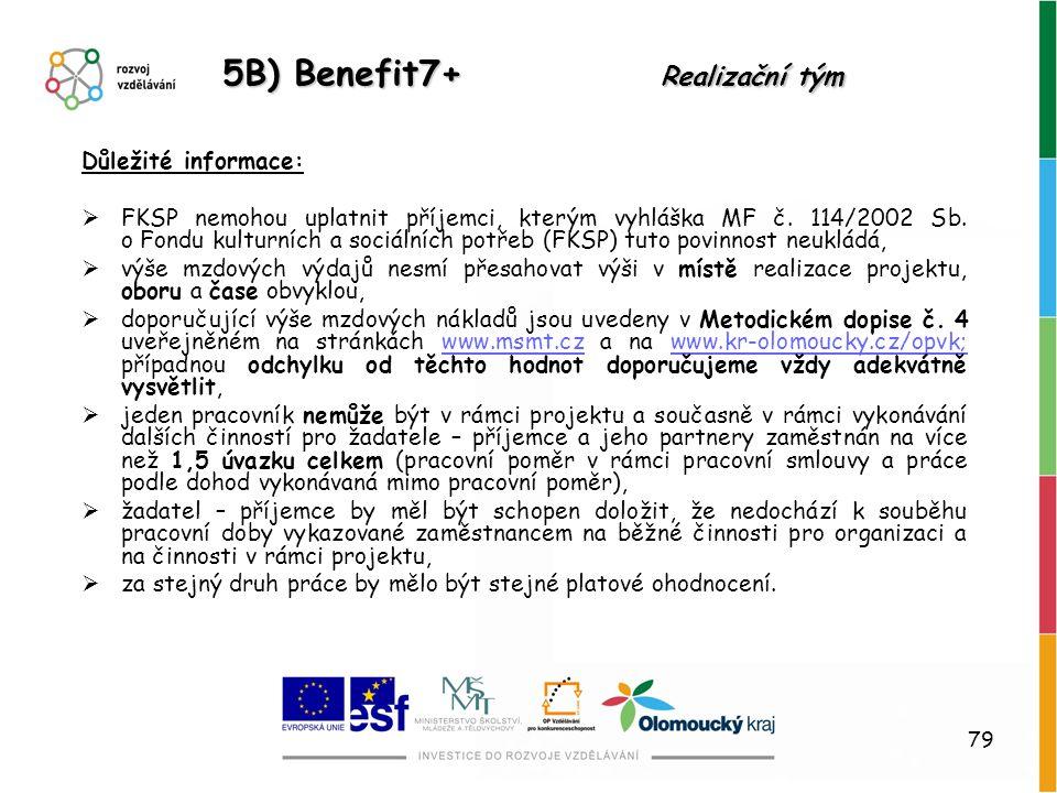 5B) Benefit7+ Realizační tým