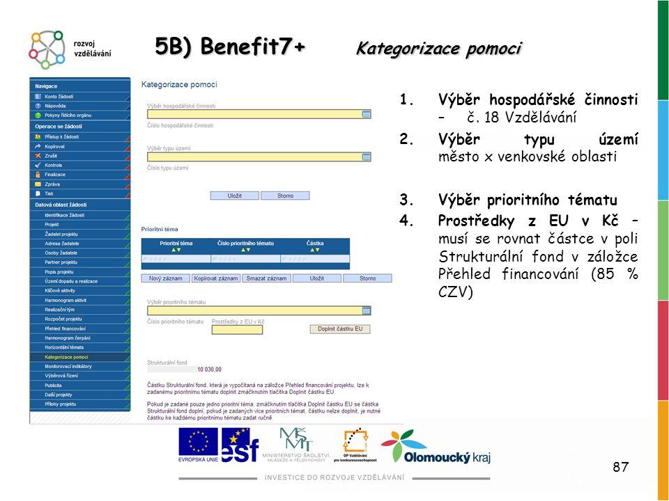 5B) Benefit7+ Kategorizace pomoci
