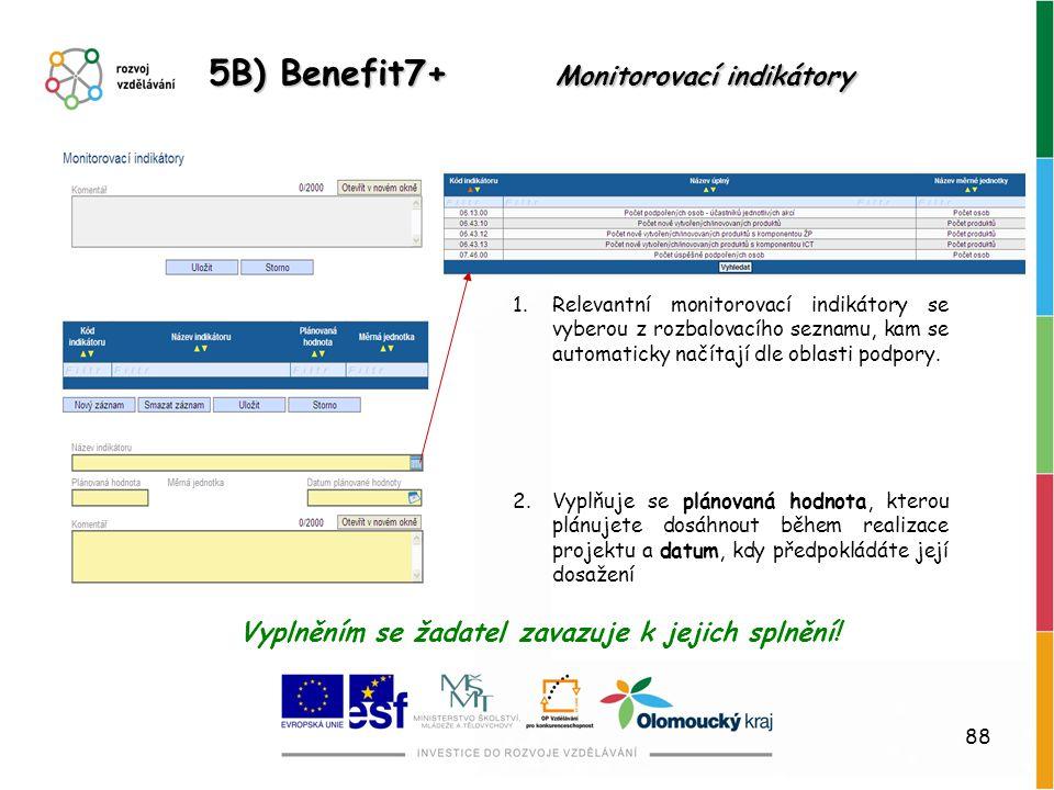 5B) Benefit7+ Monitorovací indikátory