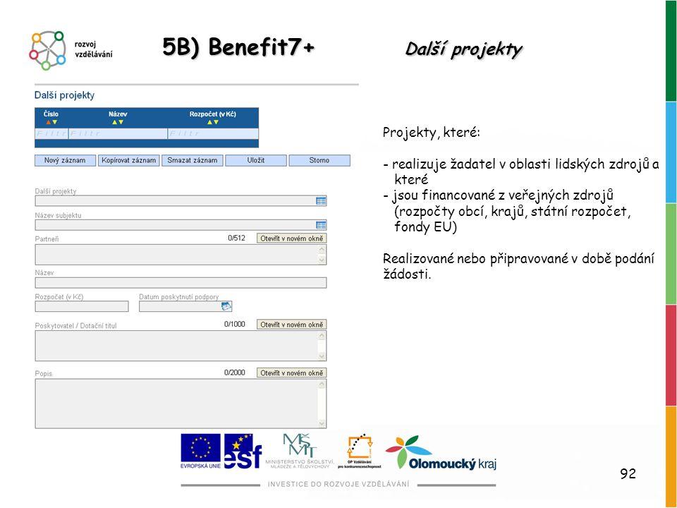 5B) Benefit7+ Další projekty