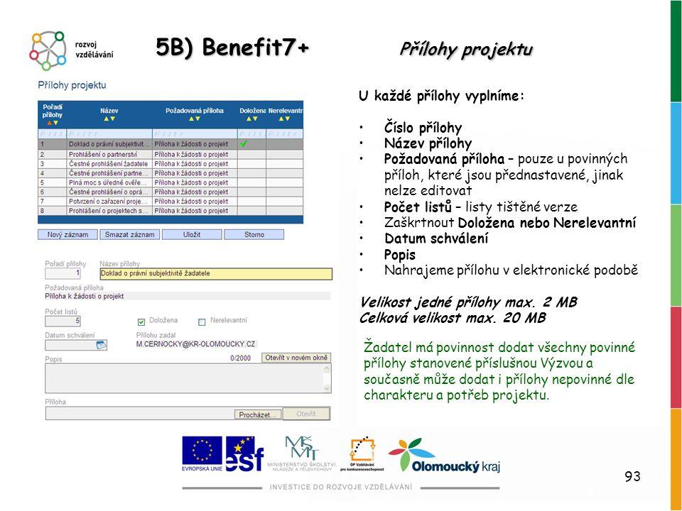 5B) Benefit7+ Přílohy projektu