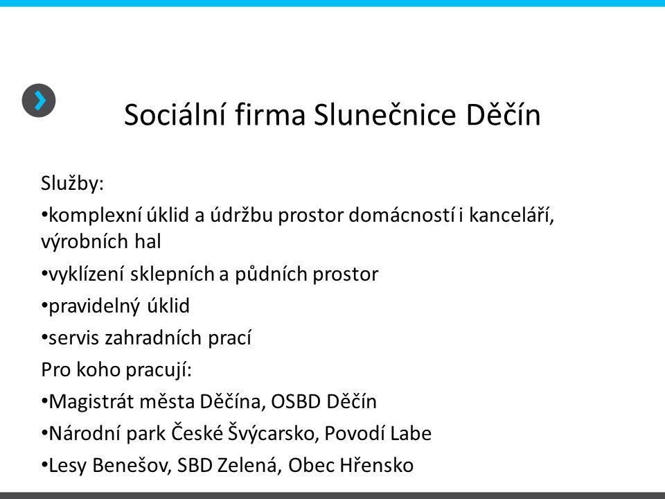 Sociální firma Slunečnice Děčín