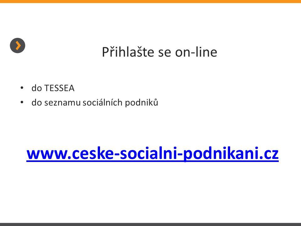 www.ceske-socialni-podnikani.cz Přihlašte se on-line do TESSEA