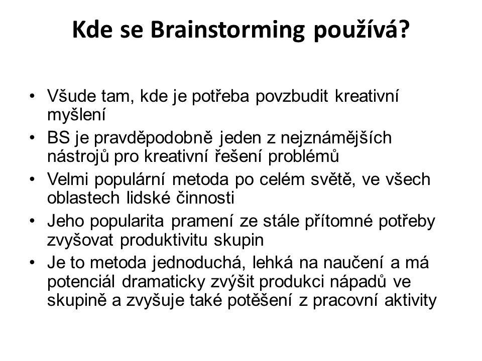 Kde se Brainstorming používá