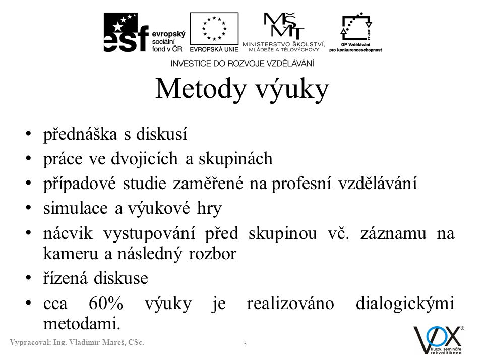 Vypracoval: Ing. Vladimír Mareš, CSc.