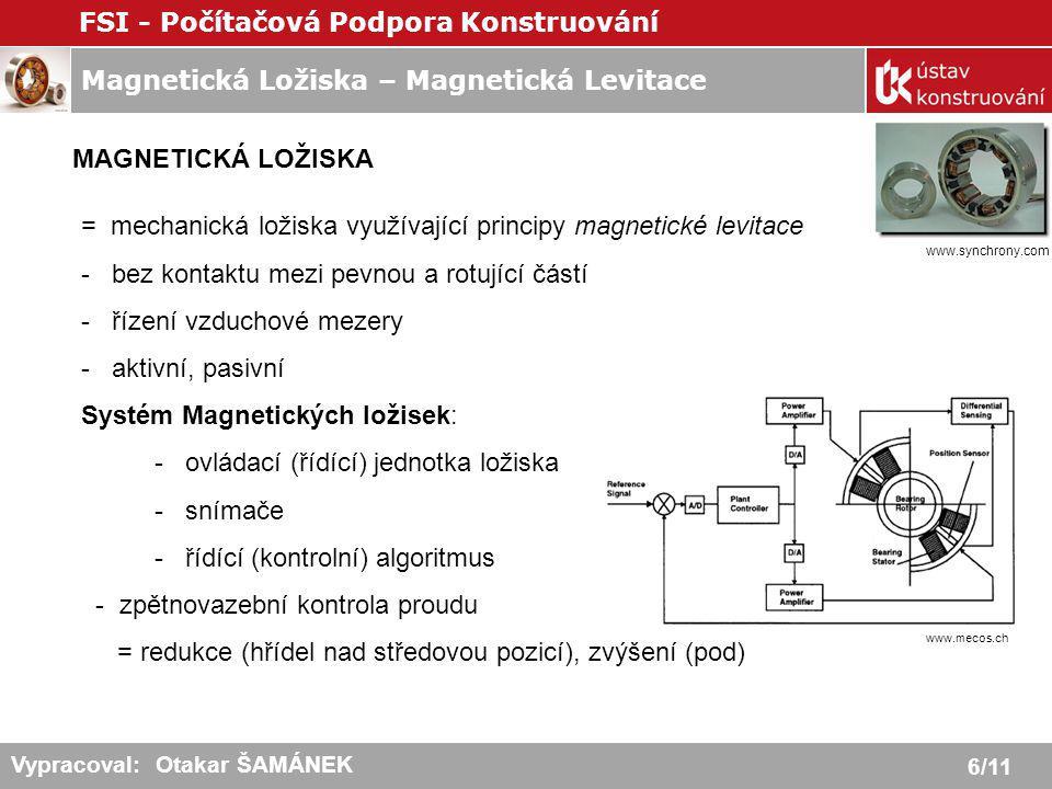 = mechanická ložiska využívající principy magnetické levitace