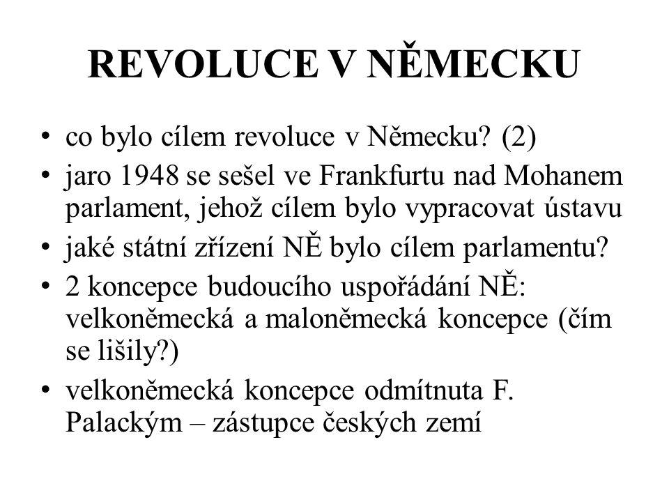 REVOLUCE V NĚMECKU co bylo cílem revoluce v Německu (2)