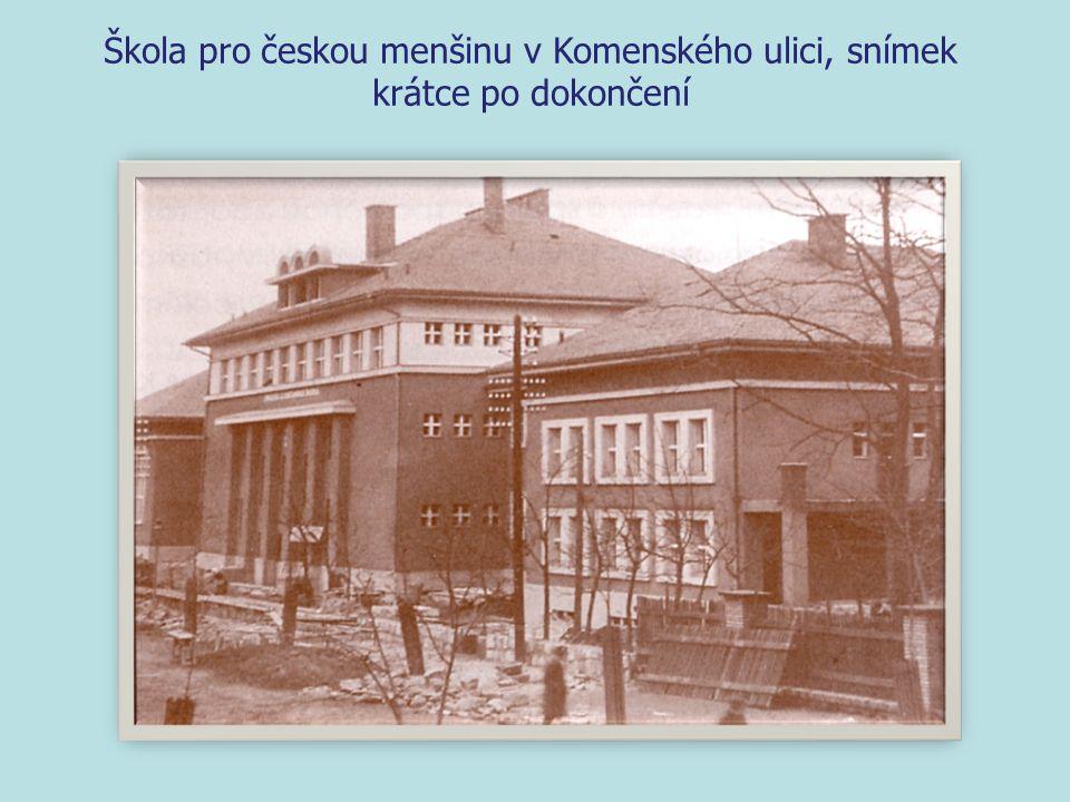 Škola pro českou menšinu v Komenského ulici, snímek krátce po dokončení
