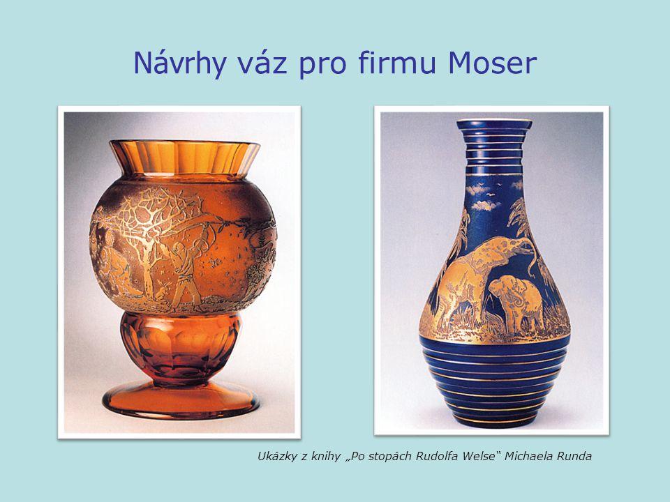 Návrhy váz pro firmu Moser