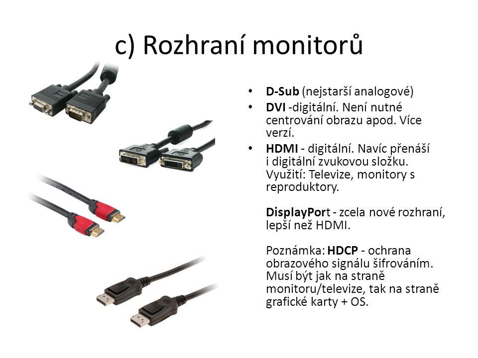 c) Rozhraní monitorů D-Sub (nejstarší analogové)