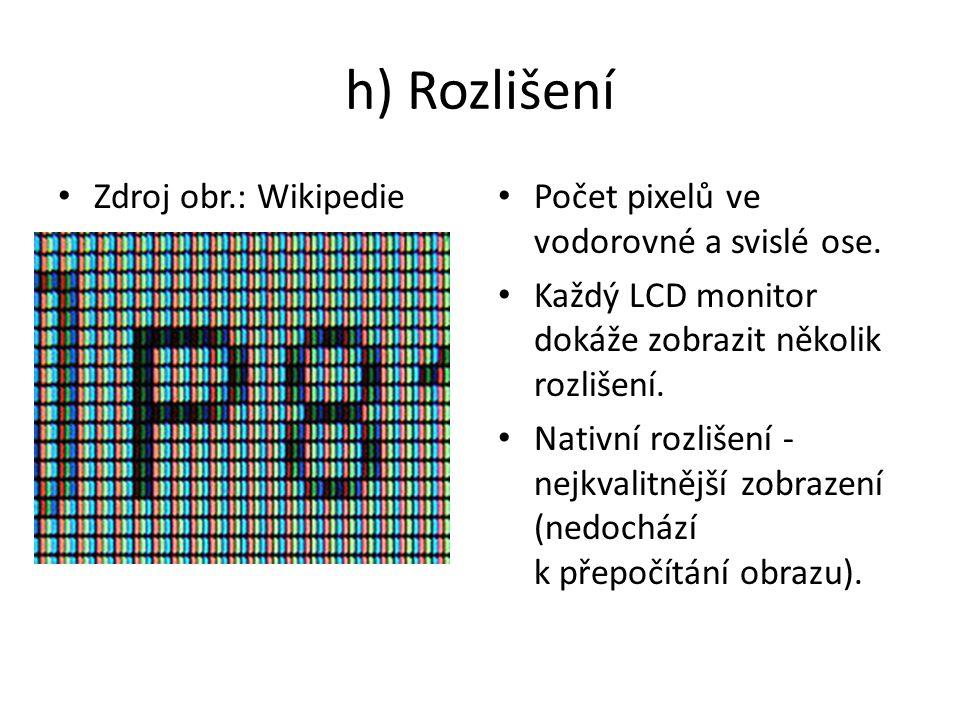 h) Rozlišení Zdroj obr.: Wikipedie