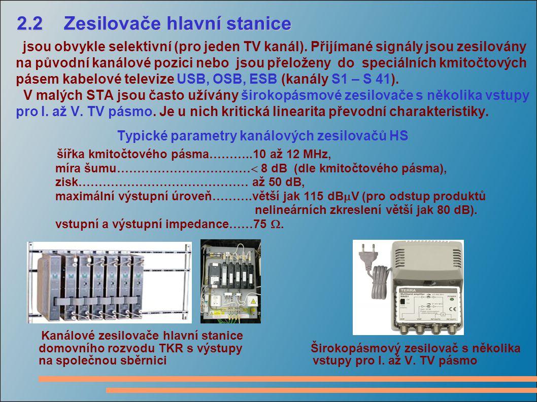 2.2 Zesilovače hlavní stanice