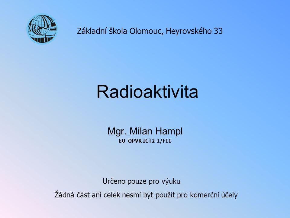 Mgr. Milan Hampl EU OPVK ICT2-1/F11