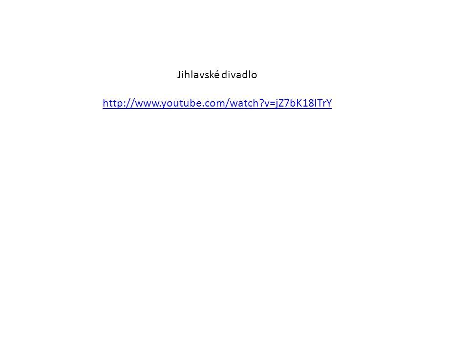Jihlavské divadlo http://www.youtube.com/watch v=jZ7bK18ITrY