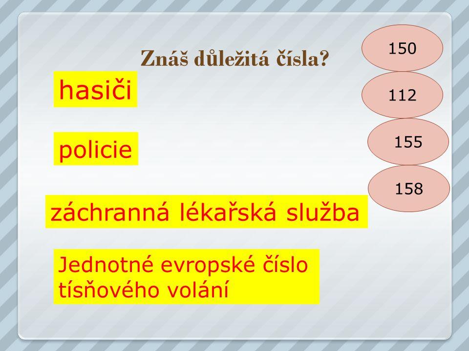 hasiči Znáš důležitá čísla policie záchranná lékařská služba