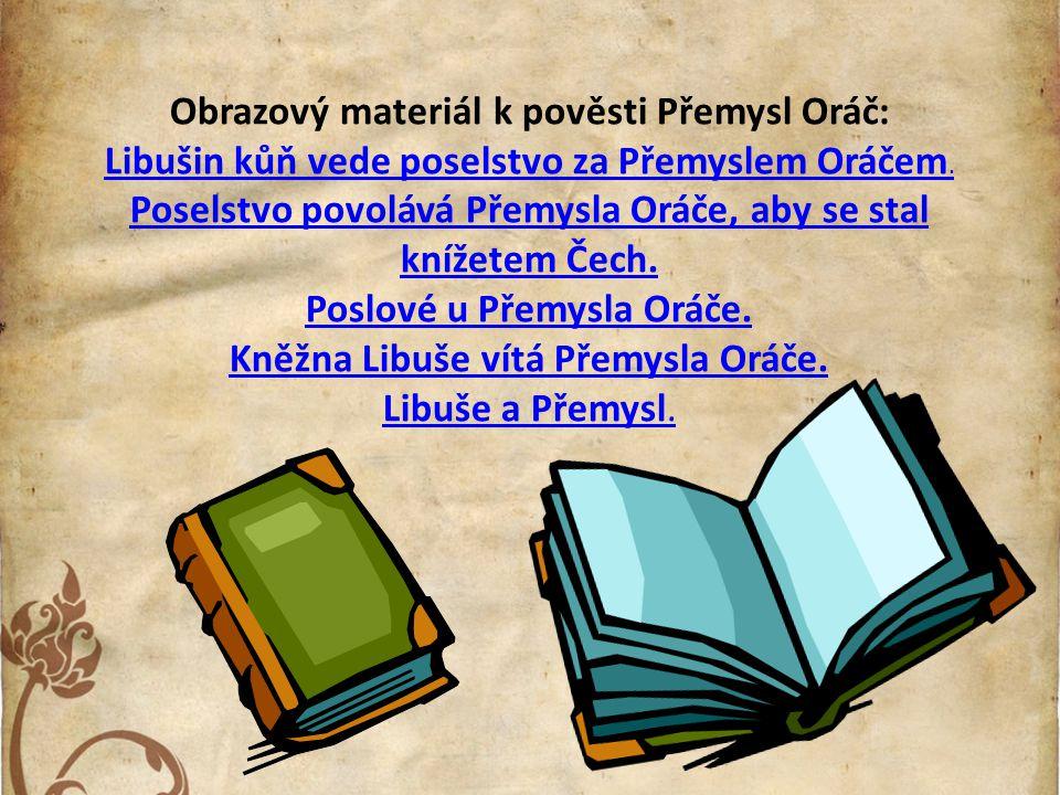 Obrazový materiál k pověsti Přemysl Oráč: