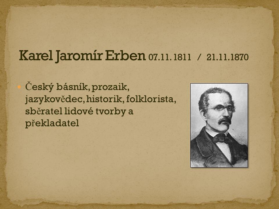 Karel Jaromír Erben 07.11.