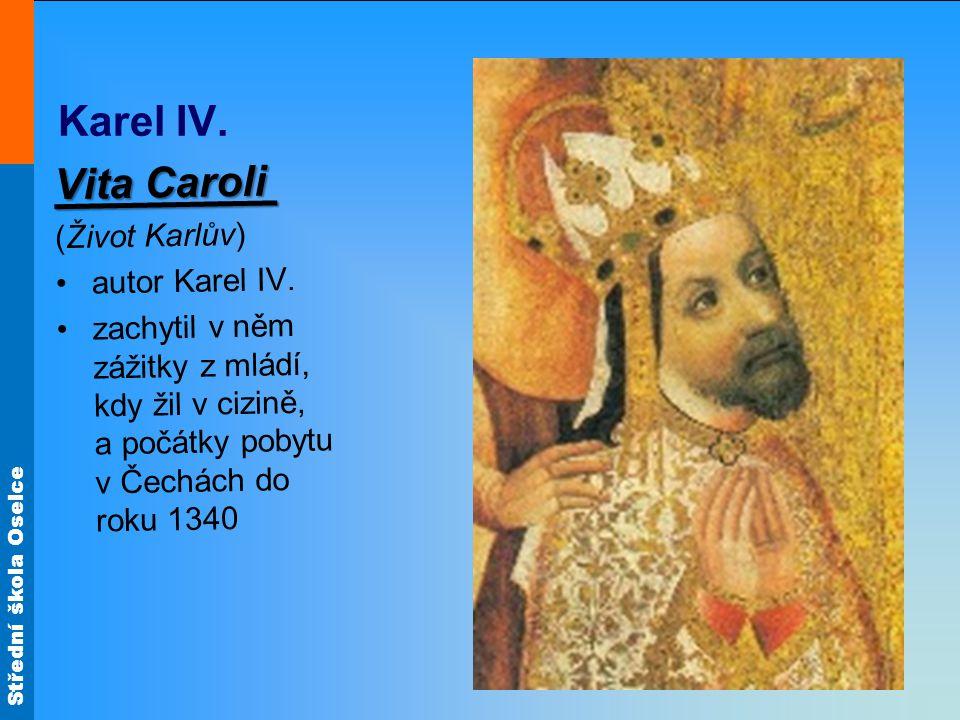 Karel IV. Vita Caroli (Život Karlův) autor Karel IV.
