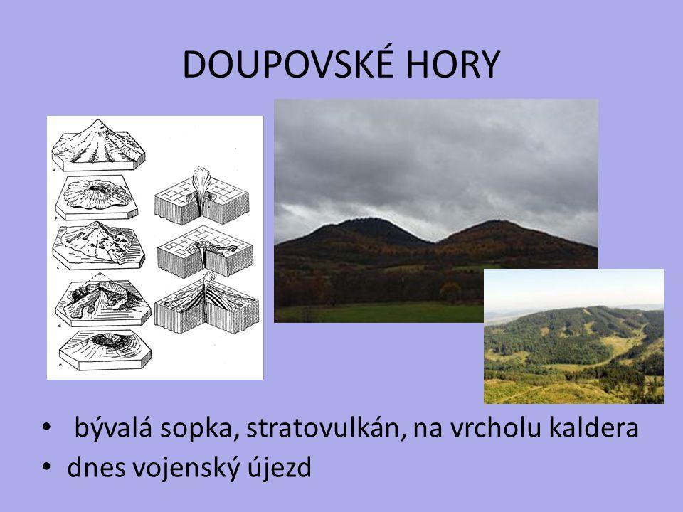 DOUPOVSKÉ HORY bývalá sopka, stratovulkán, na vrcholu kaldera