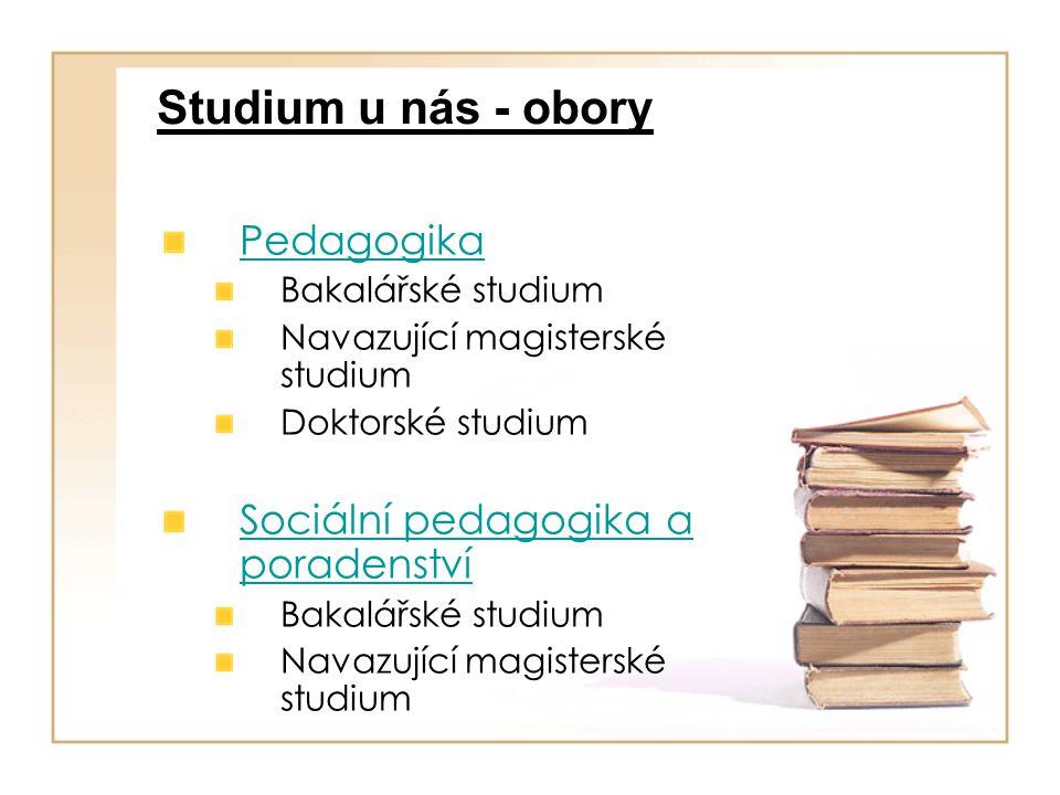 Studium u nás - obory Pedagogika Sociální pedagogika a poradenství